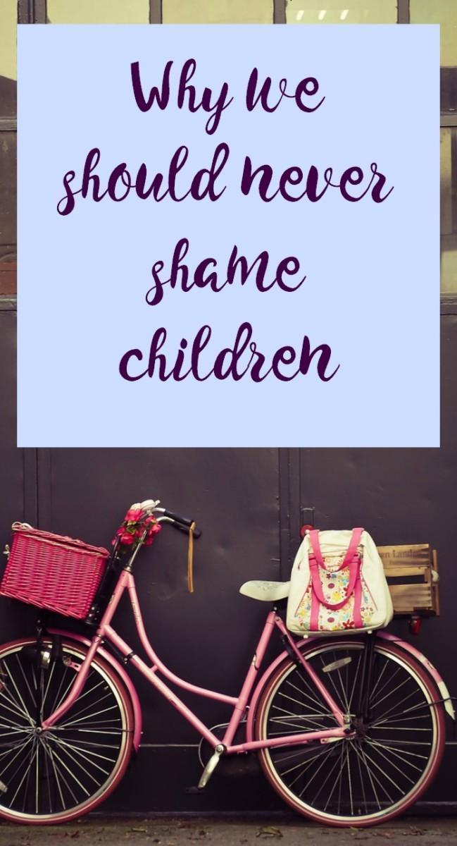 why-we-should-never-shame-children, never shame children